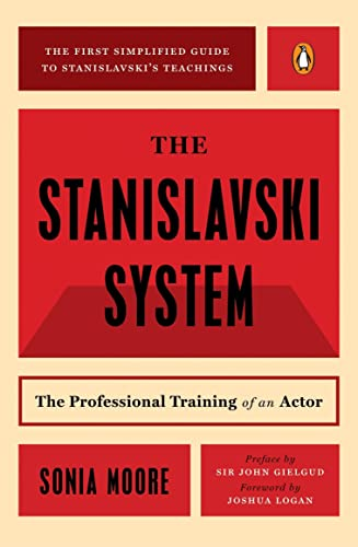 9780140466607: The Stanislavski System: The Professional Training of an Actor: The Professional Training of an Actor: Digested from the Teachings of Konstantin S. Stanislavski (A Penguin handbook)