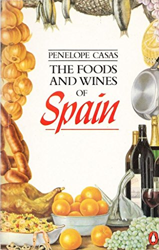 9780140466652: The food and wines of Spain