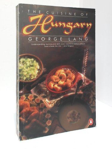 9780140466812: The Cuisine of Hungary
