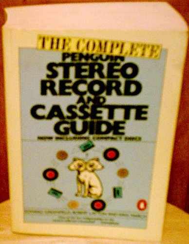 9780140466829: March Ivan Et Al : Complete Stereo Record Guide (Penguin Handbooks)