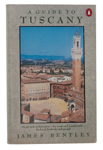 A guide to TUSCANY - its art and architecture - its coasts and countryside - its food, festivals ...