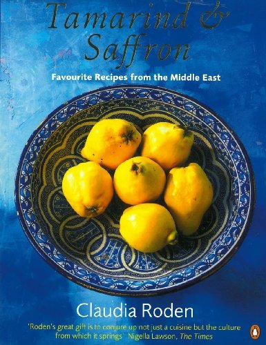 9780140466942: Tamarind & Saffron: Favourite Recipes from the Middle East (Penguin Cookery Library)