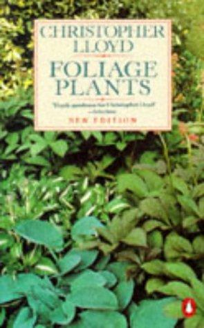 9780140466973: Foliage Plants (Penguin gardening)