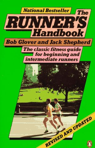9780140467130: Runner's Handbook, The: A Complete Fitness Guide for Men and Women on the Run (A Penguin handbook)