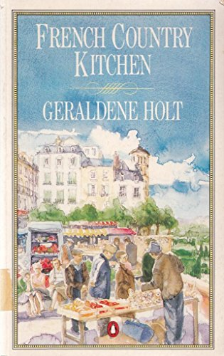 9780140467413: French Country Kitchen (Cookery Library) Signed Copy