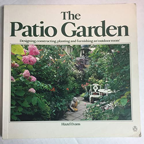 9780140467437: The Patio Garden (Penguin Handbooks)