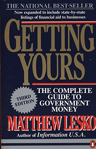 9780140467604: Getting Yours: The Complete Guide to Government Money (Penguin Handbooks)