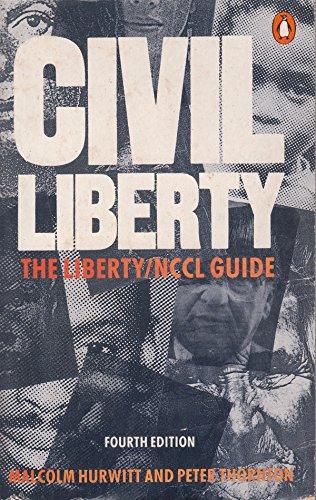 9780140467826: Civil Liberty : The Liberty/NCCL Guide