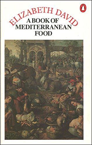 9780140467888: A Book of Mediterranean Food (Penguin Cookery Library)