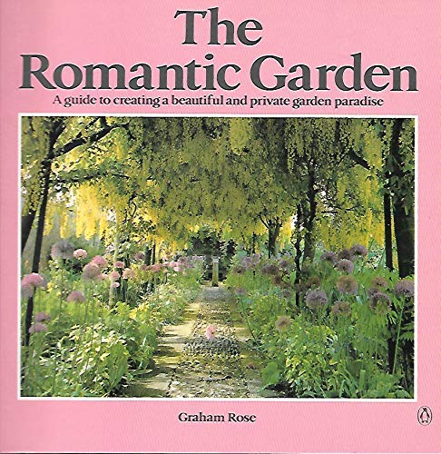 9780140468281: The Romantic Garden