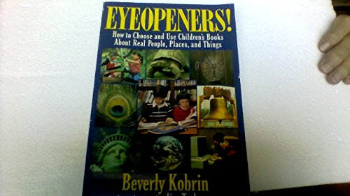 Eyeopeners! : How to Choose and Use: Beverly Kobrin