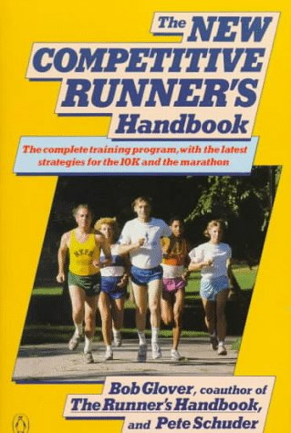 9780140468373: The New Competitive Runner's Handbook (Penguin Handbooks)