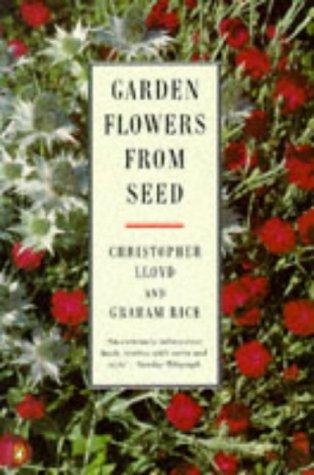 9780140468489: Garden Flowers from Seed (Penguin gardening)