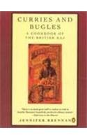 9780140468939: Curries and Bugles: A Memoir and Cook Book of the British Raj (Penguin Cookery Library)