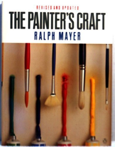 9780140468953: The Painter's Craft: An Introduction to Artists' Methods and Materials (Penguin Handbooks)