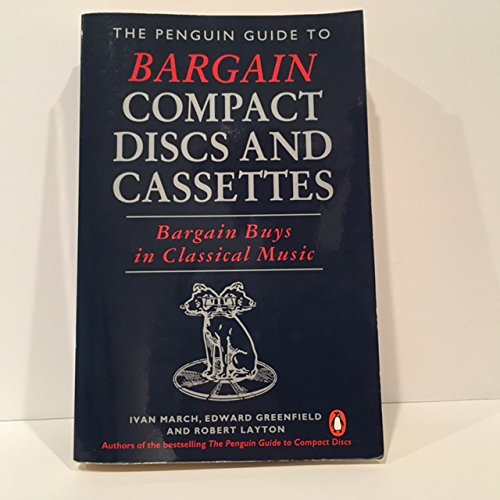 9780140469196: The Penguin Guide to Bargain Compact Discs and Cassettes: Bargain Buys in Classical Music