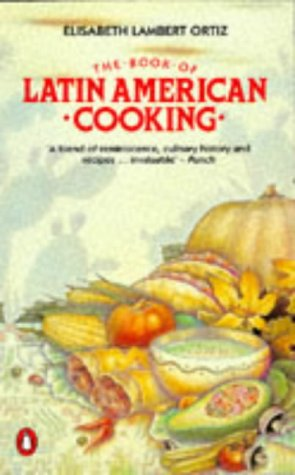 9780140469226: The Book of Latin American Cooking (Cookery Library)