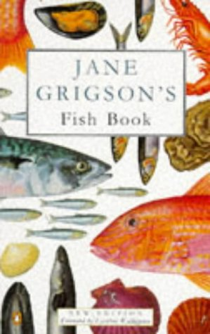 9780140469295: Jane Grigson's Fish Book (Penguin Cookery Library)