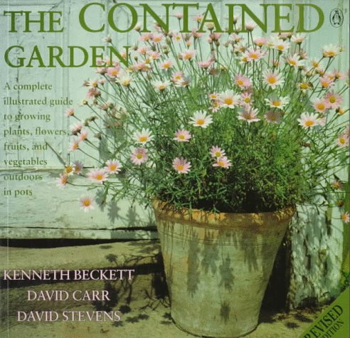 9780140469400: The Contained Garden: Revised Edition (Penguin Handbooks)