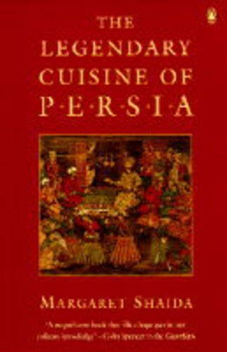 9780140469592: The legendary cuisine of Persia