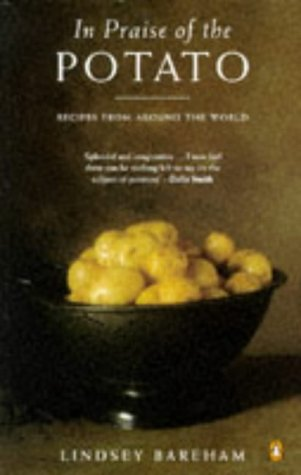9780140469691: In Praise of the Potato: Recipes from Around the World (Penguin Cookery Library)