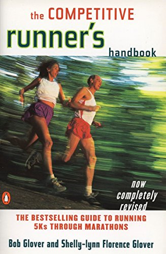 9780140469905: The Competitive Runner's Handbook: The Bestselling Guide to Running 5Ks through Marathons