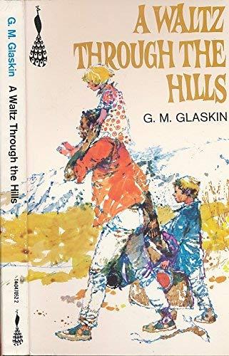 9780140470529: A Waltz through the Hills