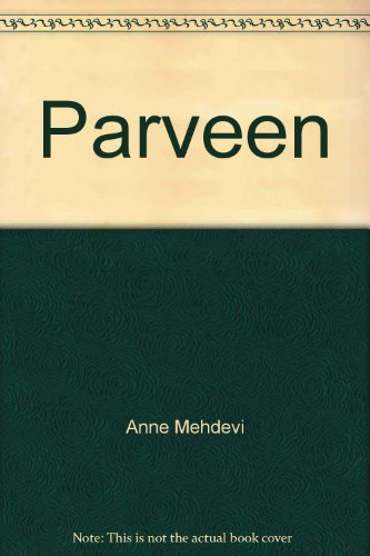 Parveen (Peacock Books): Mehdevi, Anne Sinclair