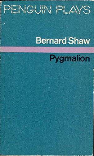 9780140480030: Pygmalion (Penguin plays & screenplays)