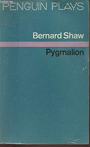 9780140480030: Pygmalion: A Romance in Five Acts (Penguin plays & screenplays)