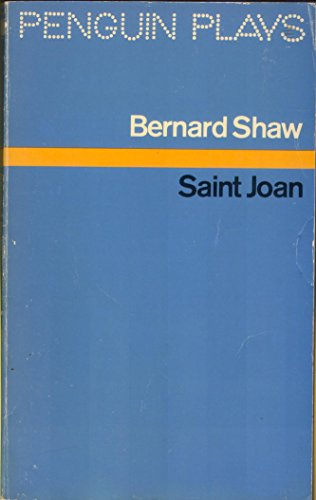 9780140480054: Saint Joan: A Chronicle Play in Six Scenes and an Epilogue (Penguin Plays & Screenplays)