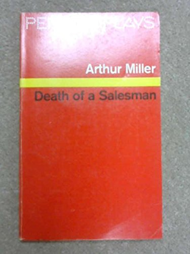 9780140480283: Death of a Salesman: Certain Private Conversations in Two Acts And a Requiem (Penguin Plays & Screenplays)