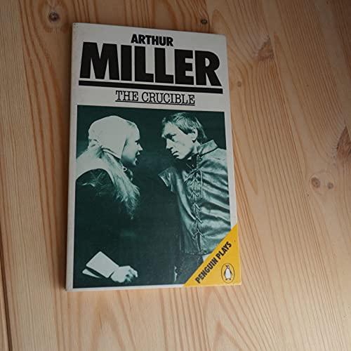 The Crucible (Penguin Plays & Screenplays): Miller, Arthur
