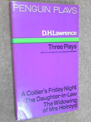 THREE PLAYS: D. H. LAWRENCE