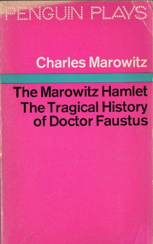 9780140480900: Marowitz Hamlet & The Tragical History of Doctor Faustus (Penguin plays)