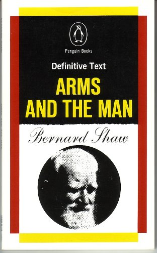9780140481020: Arms and the Man (The Shaw library)