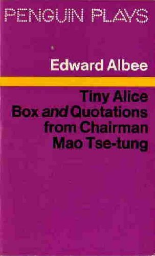 Tiny Alice: Box AND Quotations from Chairman: Albee, Edward