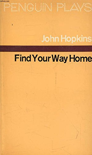 9780140481143: Find Your Way Home (Penguin plays)