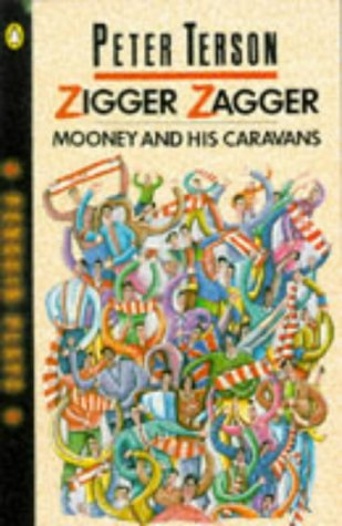 Zigger Zagger, Mooney & His Carav (Penguin plays): Terson