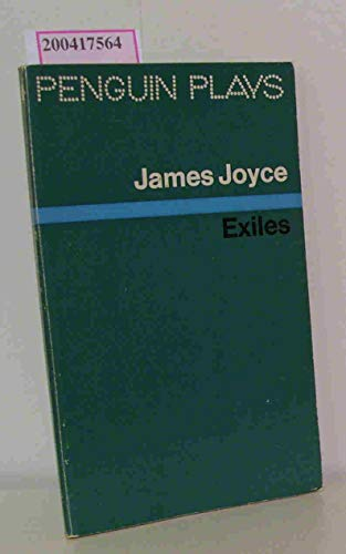 Exiles (Penguin plays & screenplays): Joyce, James