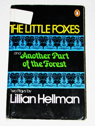 9780140481327: The Little Foxes & Another Part of the Forest (Penguin plays & screenplays)