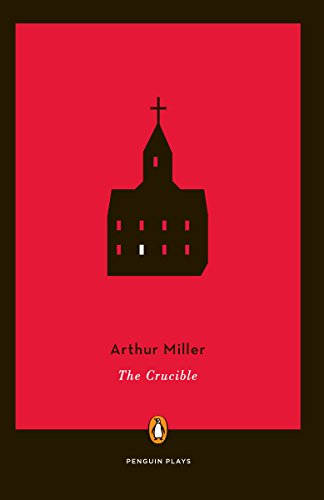 9780140481389: The Crucible: A Play in Four Acts