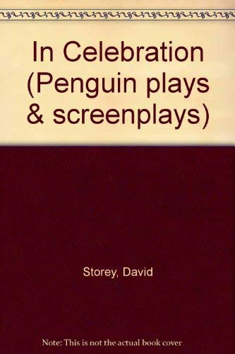 9780140481662: In Celebration (Penguin plays & screenplays)