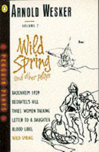 9780140481679: Wild Spring & Other Plays (Penguin plays & screenplays)