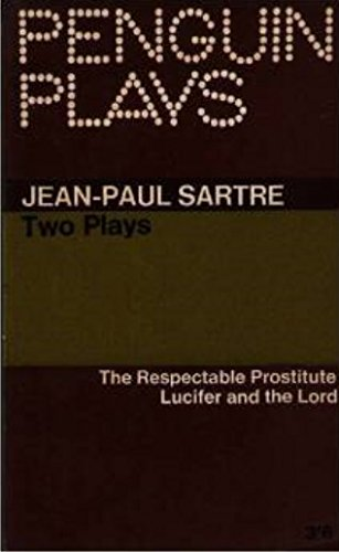 9780140481723: The Respectable Prostitute; Lucifer and the Lord; in Camera (Penguin plays & screenplays)