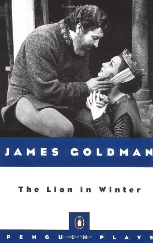 9780140481747: The Lion in Winter (Penguin Plays)
