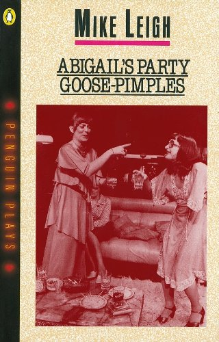 9780140481808: Abigail's Party & Goose-Pimples: AND, Goose-Pimples (Penguin Plays)