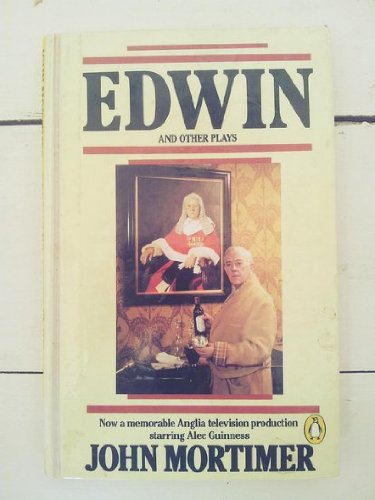 9780140481846: Edwin And Other Plays: Edwin;Bermondsey;Marble Arch;the Fear of Heaven;the Prince of Darkness (Penguin plays & screenplays)
