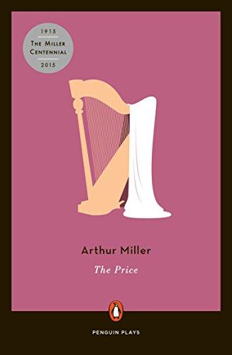 The Price: A Play: Miller, Arthur