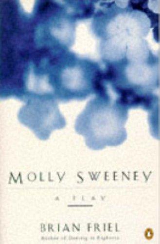 9780140482010: Molly Sweeney (Penguin Plays & Screenplays)